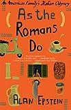As the Romans Do: An American Family's Italian Odyssey