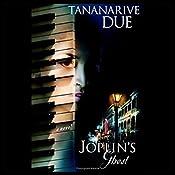 Joplin's Ghost | [Tananarive Due]