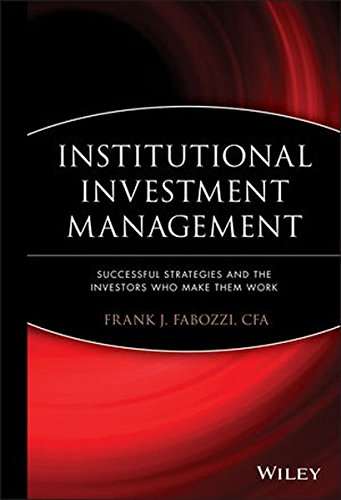 Institutional Investment Management: Equity and Bond Portfolio Strategies and Applications (Alternative Investment Valuation compare prices)