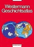 Westermann Geschichtsatlas: 3. erweiterte Auflage title=