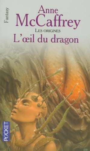 L'oeil du dragon [Roman] [MULTI]