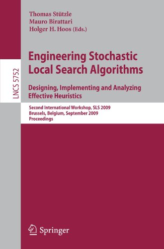 Engineering Stochastic Local Search Algorithms. Designing, Implementing and Analyzing Effective Heuristics: International Workshop, SLS 2009, ... Computer Science and General Issues)