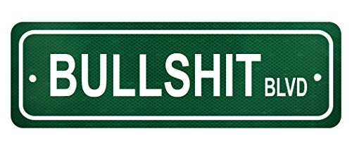"Bullshit Boulevard Street Sign - 6"" x 18"" Authentic Reflective Aluminum"
