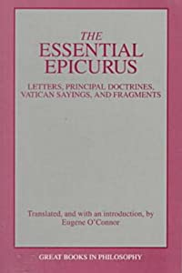The Essential Epicurus (Great Books in Philosophy) by Epicurus
