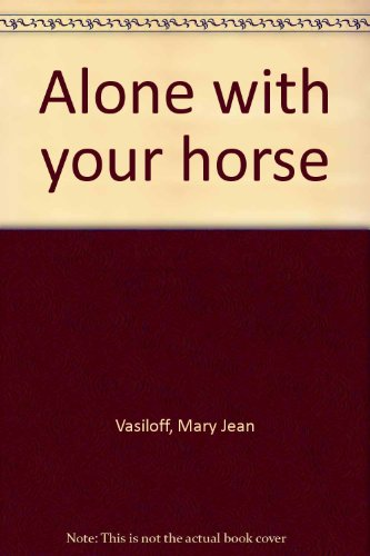 Alone with your horse PDF