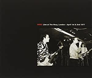 Live At The Roxy : London (1977) - Live At Cbgb : New York (1978)