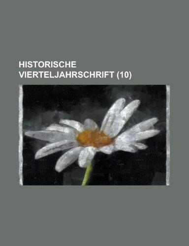 Historische Vierteljahrschrift (10 )