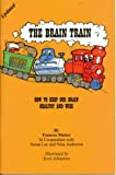 The Brain Train (188482031X) by Meiser, Frances