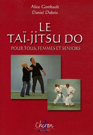 La Taï-jitsu do pour tous, femmes et seniors