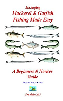 Sea Angling Mackerel Garfish by M.P.Dawn Publications