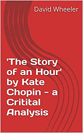 story of an hour interpretation The story of an hour is a short story in which kate chopin, the author, presents  an often unheard of view of marriage mrs louise mallard.