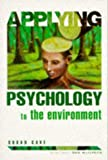 img - for Applying Psychology To the Environment book / textbook / text book