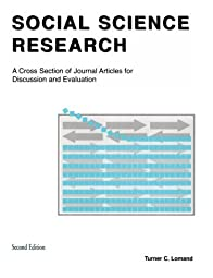 Social Science Research A Cross Section of Journal Articles for Discussion and EvaluationTurner C Lomand