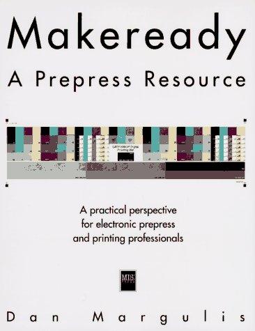 Makeready: A Prepress Resource