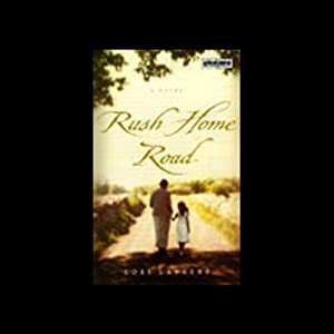 Rush Home Road | [Lori Lansens]