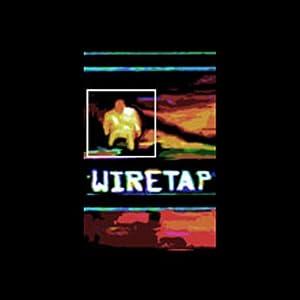 Wiretap, Episode 2 Performance