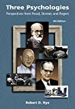 Three Psychologies: Perspectives from Freud, Skinner, and Rogers