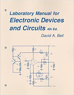 Electronic Devices and Circuits Lab Manual: David A. Bell ...