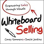 Whiteboard Selling : Empowering Sales…