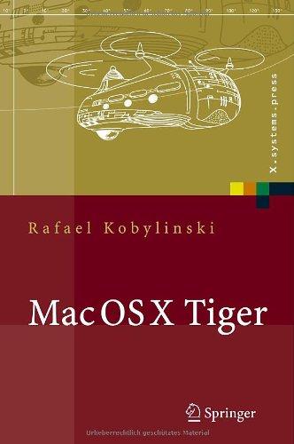 Mac OS X Tiger: Netzwerkgrundlagen, Netzwerkanwendungen, Verzeichnisdienste