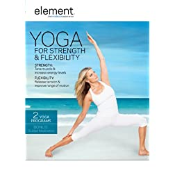 Element: Yoga for Strength & Flexibility