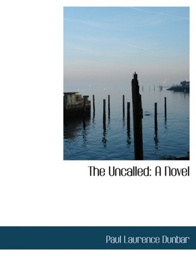 The Uncalled: A Novel (Large Print Edition)