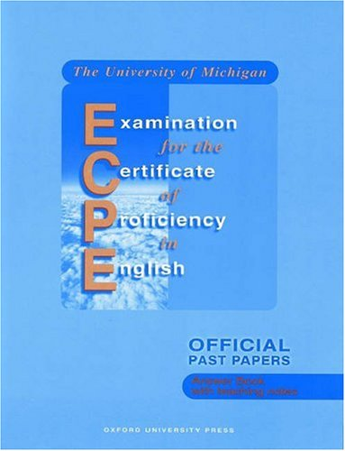 The University of Michigan Examination for the Certificate of Proficiency in English: Official Past Papers : Answer Book
