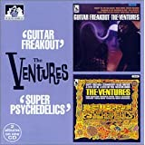 Guitar Freakout/Super Psychedelicsby The Ventures