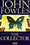 The Collector (Picador Books) John Fowles