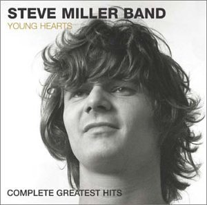 Steve Miller Band - Young Hearts Complete Greatest Hits - Zortam Music
