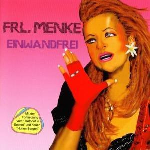 Frl. Menke - Einwandfrei - Zortam Music