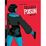 Cellule Poison, Tome 1 : Immersionpar Laurent Astier