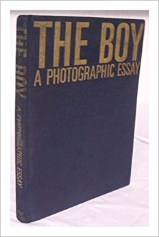 The boy. A photographic essay: Georges & Ronald C. Nelson