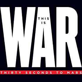 This Is War [+video]