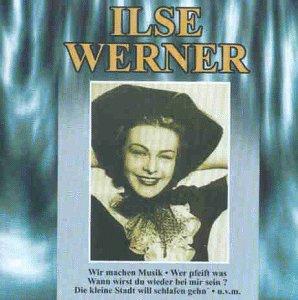 Ilse Werner - Ilse Werner - Zortam Music