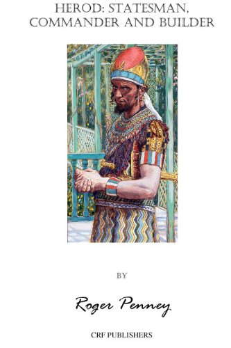 Book: Herod, Statesman, Commander & Builder by Roger Penney