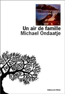 Un air de famille par Ondaatje