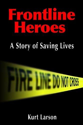 Frontline Heroes: A Story of Saving Lives PDF