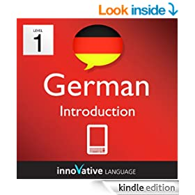 Learn German - Level 1: Introduction to German Volume 1 (Enhanced Version): Lessons 1-25 with Audio (Innovative Language Series - Learn German from Absolute Beginner to Advanced)