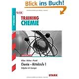 Training Chemie / Chemie - Mittelstufe 1: Aufgaben mit Lösungen für G8