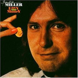 Frankie Miller - Easy Money - Zortam Music