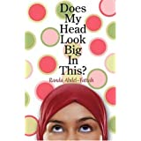 Does My Head Look Big in This?by Randa Abdel-Fattah
