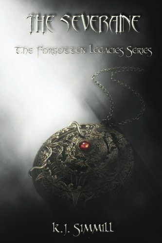 The Severaine (The Forgotten Legacies Series) (Volume 2)