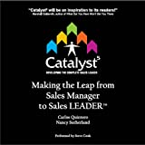 img - for Catalyst 5: Making the Leap from Sales Manager to Sales Leader book / textbook / text book