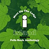 Island Records Folk Box Set - Meet On The Ledgeby Various Artists