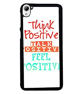 Fuson 2D Printed Quotes Designer back case cover for HTC Desire 826 - D4532