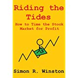 Riding the Tides: How to Time the Stock Market for Profit