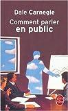 echange, troc Dale Carnegie, Dorothy Carnegie - Comment parler en public