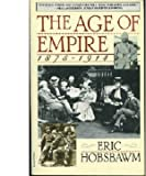 The Age of Empire, 1875-1914 (0747403430) by Hobsbawm, E. J.