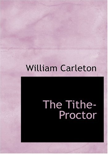 The Tithe-Proctor (Large Print Edition)